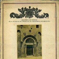 Libros antiguos: AURELIO CAPMANY : LA IGLESIA DE SAN PABLO DEL CAMPO EN BARCELONA (1931). Lote 48585405