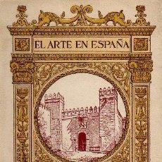 Libros antiguos: EL ARTE EN ESPAÑA Nº29 - ALCÁZAR DE SEVILLA - JUAN DE M.CARRIAZO. 48 ILUSTRAC. ED.THOMAS. CIRCA 1920. Lote 48687630