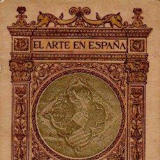 Libros antiguos: EL ARTE EN ESPAÑA Nº12 - POBLET - LUÍS DOMENECH Y MONTANER. 48 ILUSTRACIONES. ED.THOMAS. CIRCA 1920. Lote 48688071