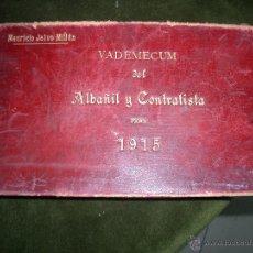 Libros antiguos - Vademecum del albañil y contratista para 1915. por Mauricio Jalvo Millan.LT2 - 48750384