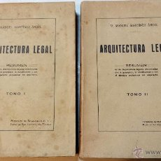 Libros antiguos: ARQUITECTURA LEGAL. POR MANUEL MARTINEZ ANGEL. DOS TOMOS, AÑO 1922. VER DESCRIPCION. Lote 48771627