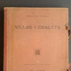 Libros antiguos: VILLAS Y CHALETS, VÍCTOR DE FALGÁS. 1920.. Lote 49030474