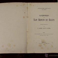 Libros antiguos: 6139 - MONASTERIO DE SAN BENITO DE BAGES. GUSTÁ BONDIA. TIP. FIDEL GIRÓ. 1887. Lote 49223527