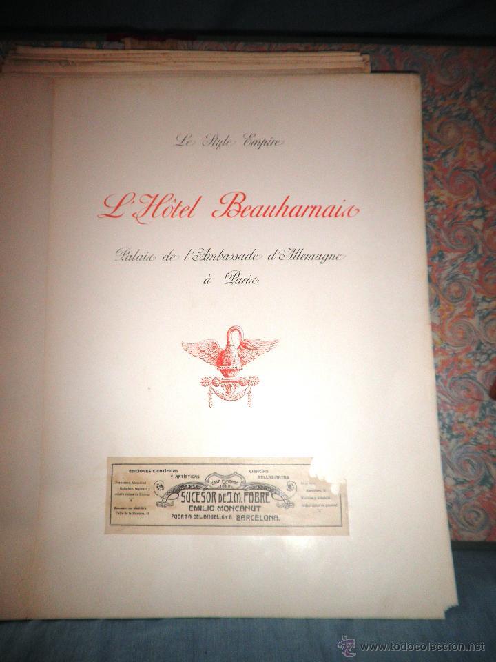 Libros antiguos: EL HOTEL BEAUHARNAIS - AÑO 1912 - PORTFOLIO MONUMENTAL - FOTOGRAFIAS DE EPOCA. - Foto 3 - 49574262