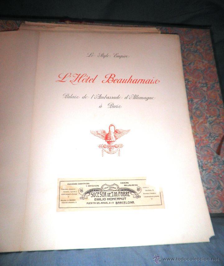Libros antiguos: EL HOTEL BEAUHARNAIS - AÑO 1912 - PORTFOLIO MONUMENTAL - FOTOGRAFIAS DE EPOCA. - Foto 4 - 49574262