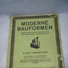 Libros antiguos: ANTIGUO LIBRO DE ARQUITECTURA Y DECORACIÓN MODERNE BAUFORMEN DE ALEMANIA - AÑO 1930. Lote 49721010