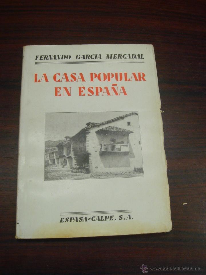 Libros antiguos: LA CASA POPULAR EN ESPAÑA. 1930. 1ª Edicion. Fernando Garcia Mercadal - Foto 2 - 32111767