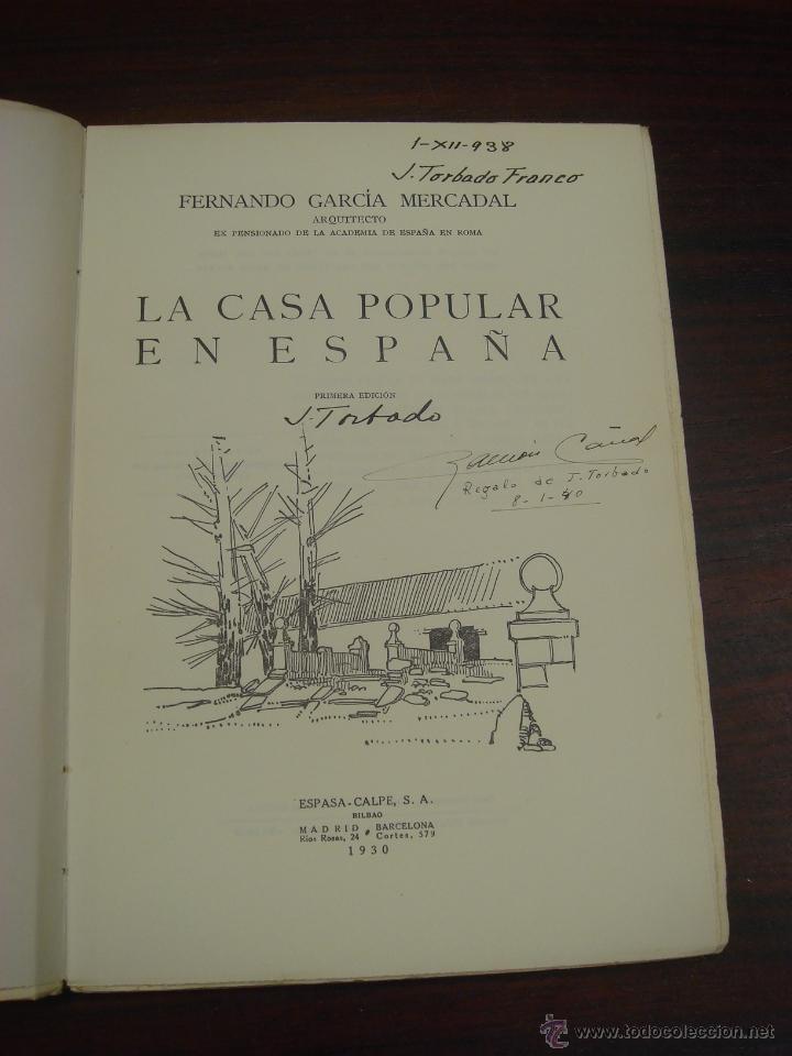 Libros antiguos: LA CASA POPULAR EN ESPAÑA. 1930. 1ª Edicion. Fernando Garcia Mercadal - Foto 4 - 32111767