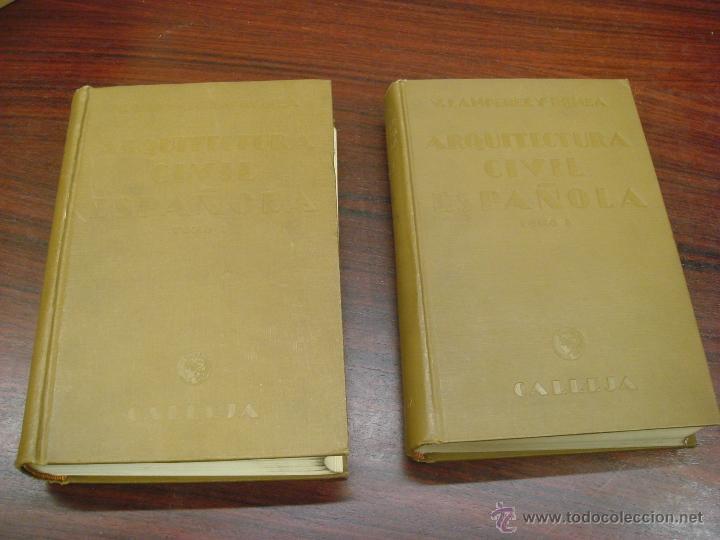Libros antiguos: ARQUITECTURA CIVIL ESPAÑOLA DE LOS SIGLOS I AL XVIII. 1922. 2 TOMOS. VICENTE LAMPEREZ Y ROMEA - Foto 2 - 32169008