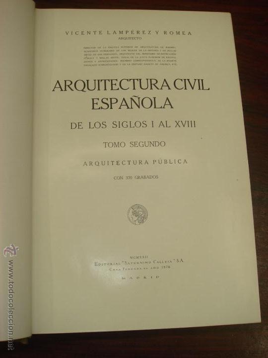 Libros antiguos: ARQUITECTURA CIVIL ESPAÑOLA DE LOS SIGLOS I AL XVIII. 1922. 2 TOMOS. VICENTE LAMPEREZ Y ROMEA - Foto 14 - 32169008