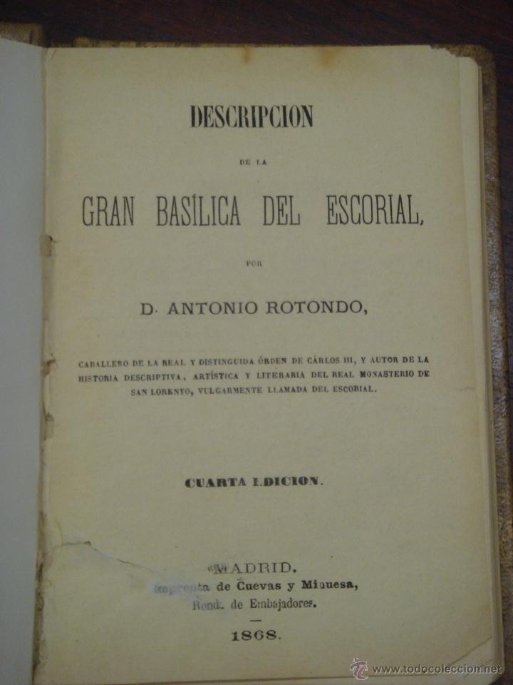 Libros antiguos: Descripción de la gran Basílica del Escorial 1868 Antonio Rotondo - Foto 2 - 32209056