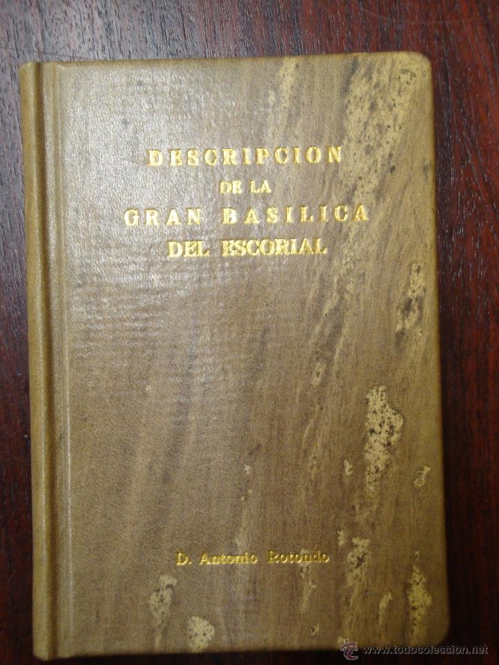 Libros antiguos: Descripción de la gran Basílica del Escorial 1868 Antonio Rotondo - Foto 9 - 32209056