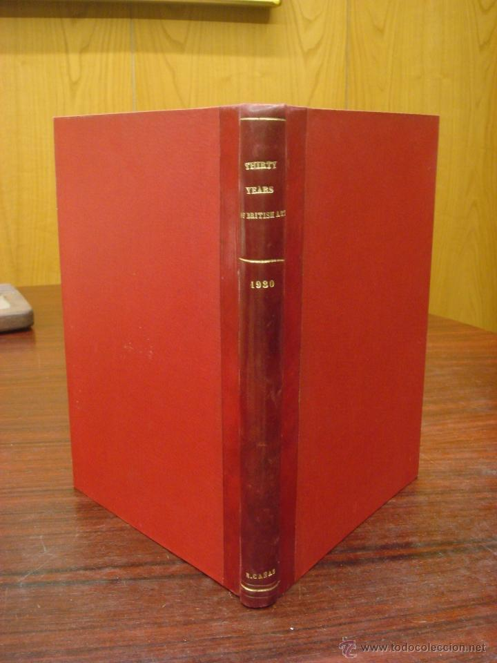 Libros antiguos: THIRTY YEARS OF BRITISH ART. 1930. - Foto 2 - 32209580