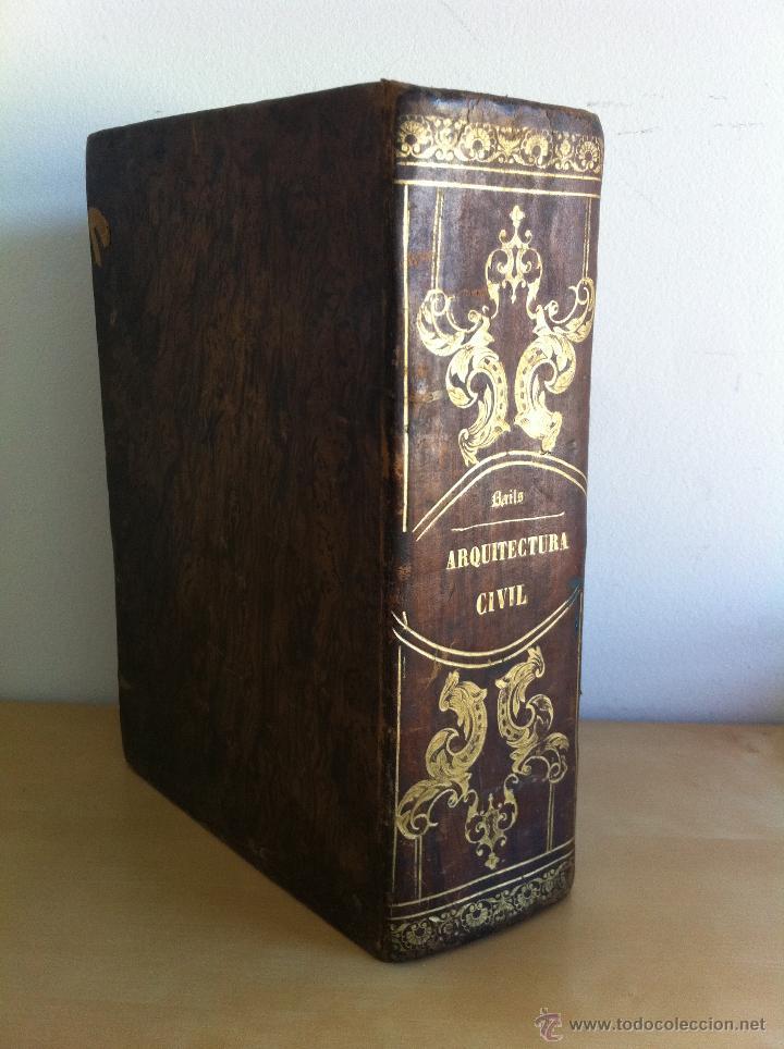 ARQUITECTURA CIVIL. ELEMENTOS DE MATEMÁTICA. D.BENITO BAILS. TOMO IX. PARTE I. AÑO 1796. ILUSTRADO. (Libros Antiguos, Raros y Curiosos - Bellas artes, ocio y coleccion - Arquitectura)