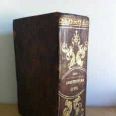 Libros antiguos: ARQUITECTURA CIVIL. ELEMENTOS DE MATEMÁTICA. D.BENITO BAILS. TOMO IX. PARTE I. AÑO 1796. ILUSTRADO.. Lote 49918044