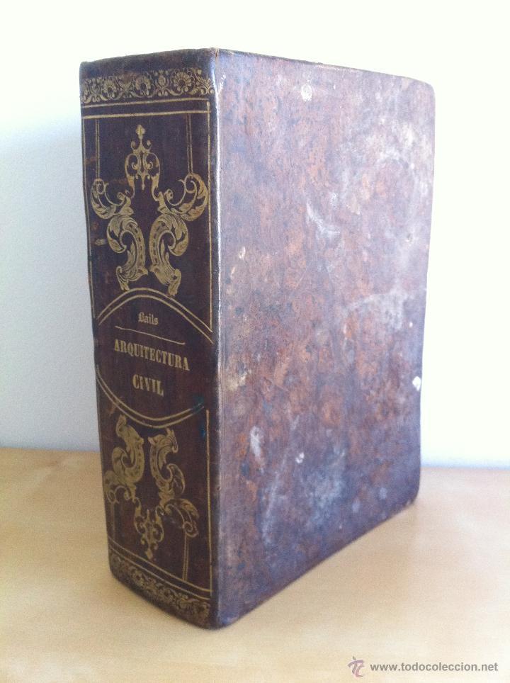 Libros antiguos: ARQUITECTURA CIVIL. ELEMENTOS DE MATEMÁTICA. D.BENITO BAILS. TOMO IX. PARTE I. AÑO 1796. ILUSTRADO. - Foto 2 - 49918044