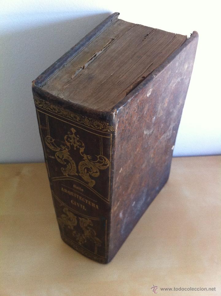Libros antiguos: ARQUITECTURA CIVIL. ELEMENTOS DE MATEMÁTICA. D.BENITO BAILS. TOMO IX. PARTE I. AÑO 1796. ILUSTRADO. - Foto 3 - 49918044