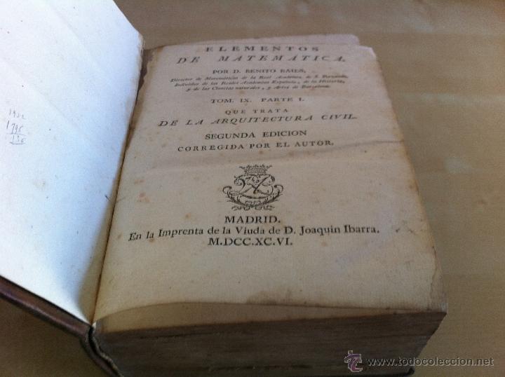 Libros antiguos: ARQUITECTURA CIVIL. ELEMENTOS DE MATEMÁTICA. D.BENITO BAILS. TOMO IX. PARTE I. AÑO 1796. ILUSTRADO. - Foto 15 - 49918044