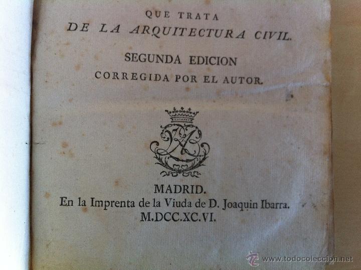 Libros antiguos: ARQUITECTURA CIVIL. ELEMENTOS DE MATEMÁTICA. D.BENITO BAILS. TOMO IX. PARTE I. AÑO 1796. ILUSTRADO. - Foto 19 - 49918044