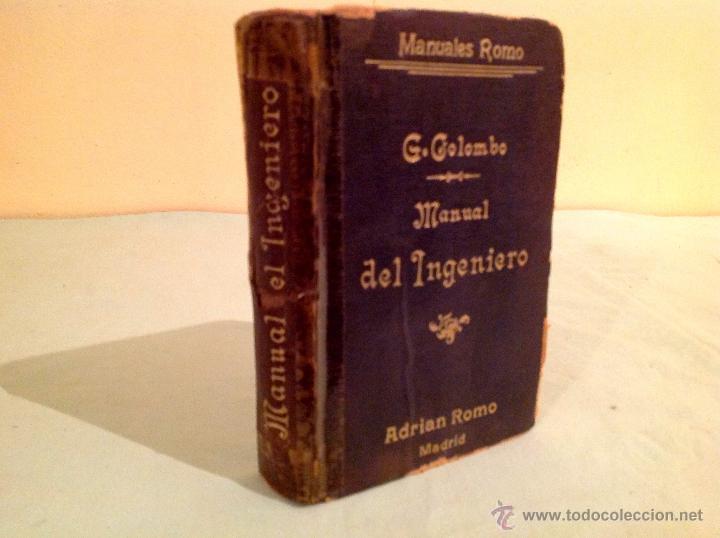 MANUAL DEL INGENIERO G. COLOMBO 1917 MADRID (Libros Antiguos, Raros y Curiosos - Bellas artes, ocio y coleccion - Arquitectura)