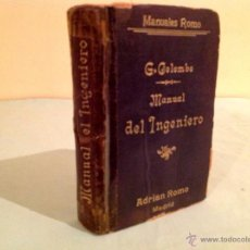 Libros antiguos: MANUAL DEL INGENIERO G. COLOMBO 1917 MADRID. Lote 50058951