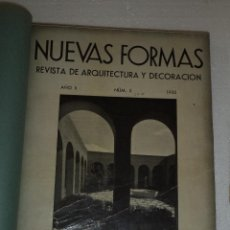 Libros antiguos: REVISTA DE ARQUITECTURA NUEVAS FORMAS,REPÚBLICA ESPAÑOLA,INENCONTRABLE,8 Nº EN UN VOLUMEN,AÑOS 30. Lote 50554215