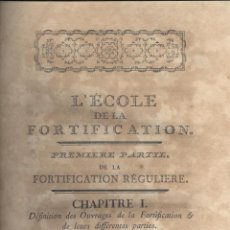 Libros antiguos: JOSEPH DE FALLOIS. L´ECOLE DE LA FORTIFICATION. DRESDE, 1768. Lote 50664950