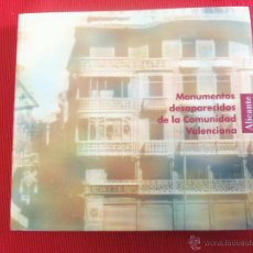 Libros antiguos: MONUMENTOS DESAPARECIDOS DE LA COMUNIDAD VALENCIANA - ALICANTE. Lote 50808059