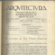 Libros antiguos: ARQUITECTURA. ÓRGANO OFICIAL DE LA SOC. CENTRAL DE ARQUITECTOS. COLECCIÓN DE REVISTAS. MADRID. 1924. Lote 51330795