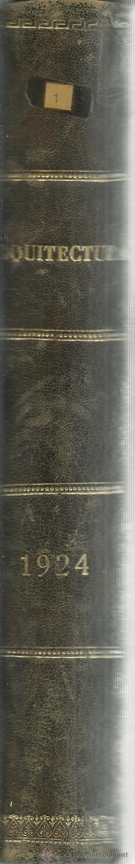 Libros antiguos: ARQUITECTURA. ÓRGANO OFICIAL DE LA SOC. CENTRAL DE ARQUITECTOS. COLECCIÓN DE REVISTAS. MADRID. 1924 - Foto 3 - 51330795