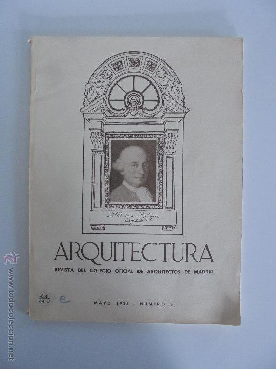 Libros antiguos: ARQUITECTURA ORGANO OFICIAL DE LA SOCIEDAD CENTRAL DE ARQUITECTOS DE MADRID.VER FOGRAFIAS. 3 REVISTA - Foto 5 - 51690313