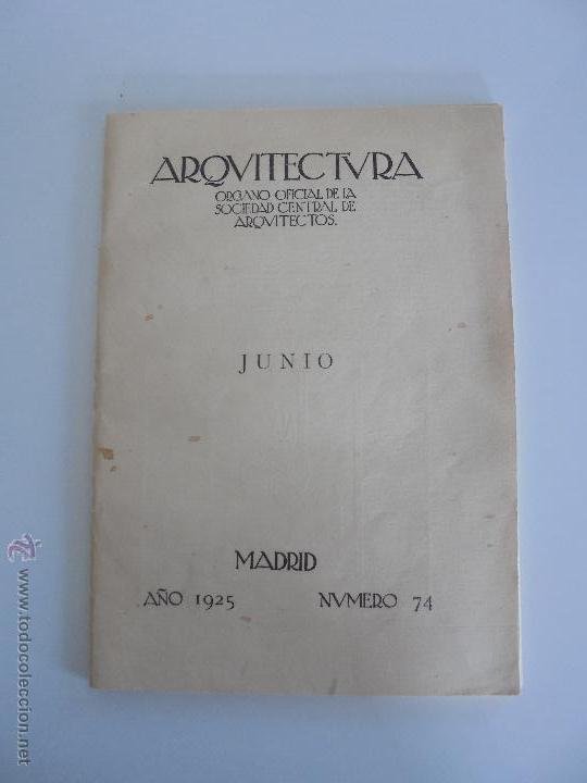 Libros antiguos: ARQUITECTURA ORGANO OFICIAL DE LA SOCIEDAD CENTRAL DE ARQUITECTOS DE MADRID.VER FOGRAFIAS. 3 REVISTA - Foto 38 - 51690313