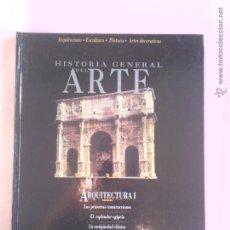 Libros antiguos: HISTORIA GENERAL DEL ARTE ARQUITECTURA 1. Lote 52611167