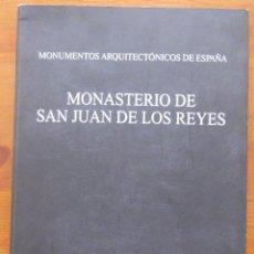 Libros antiguos: MONASTERIO SAN JUAN DE LOS REYES, MONUMENTOS ARQUITECTONICOS DE ESPAÑA. Lote 52820860