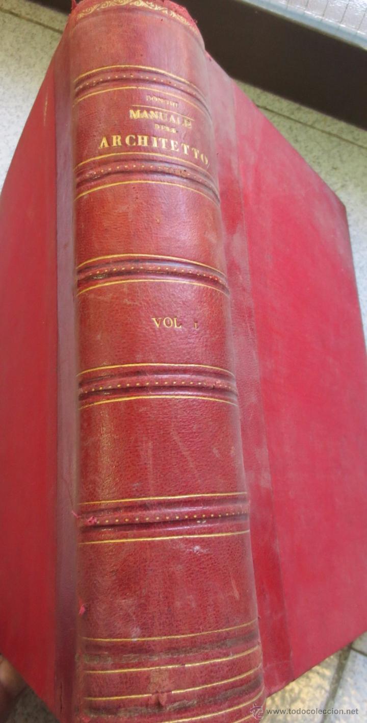 MANUALE DE L'ARCHITETTO VOLUME 1 PARTE 1 DANIELE DONGHI UNIONE TIPOGRAFICO AÑO 1906 (Libros Antiguos, Raros y Curiosos - Bellas artes, ocio y coleccion - Arquitectura)