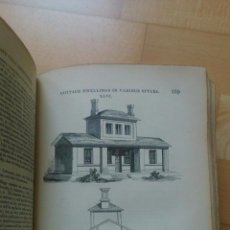 Libros antiguos: AN ENCYCLOPEDIA OF COTTAGE, FARM, AND VILLA ARCHITECTURE. Lote 53853439