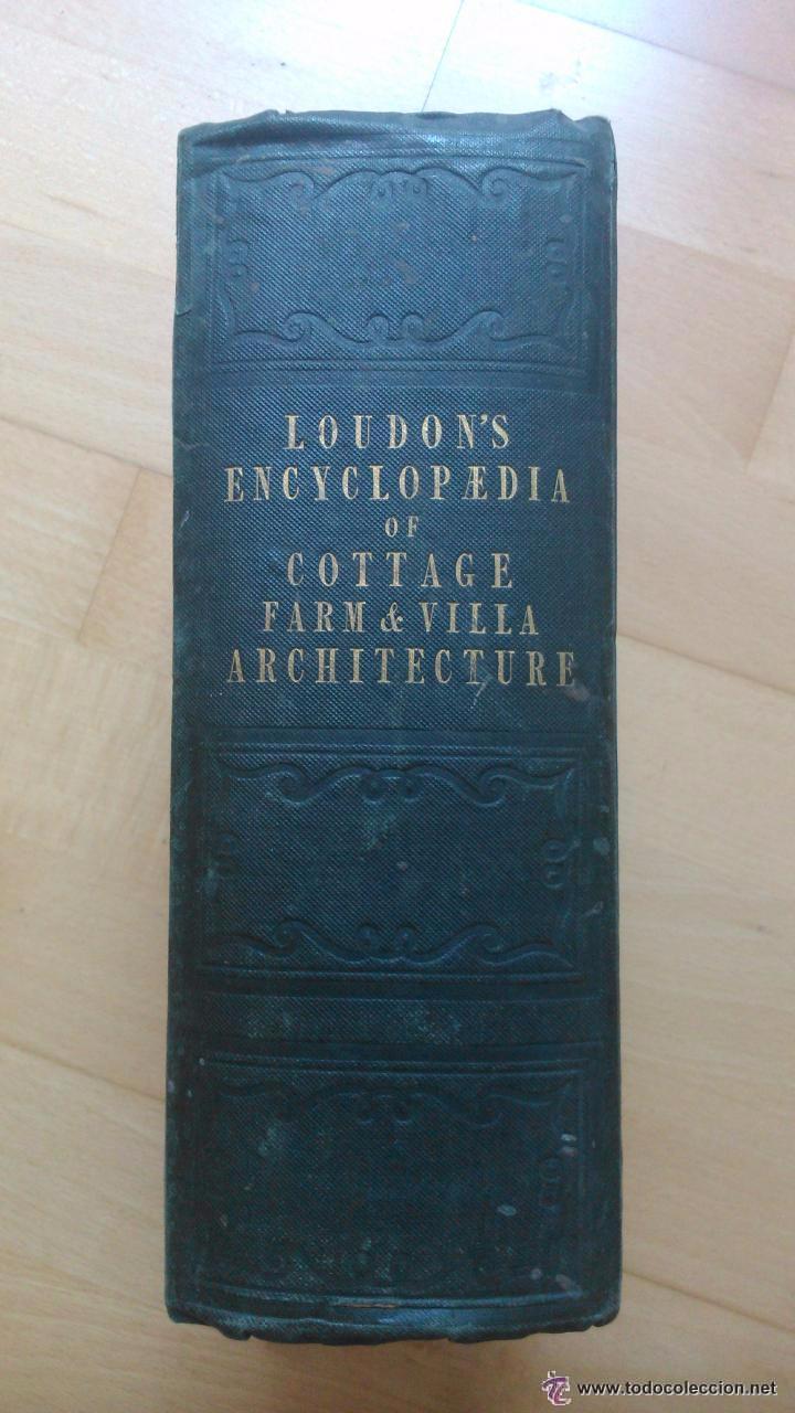 Libros antiguos: An Encyclopedia of cottage, farm, and villa architecture - Foto 2 - 53853439