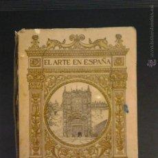 Libros antiguos: 1920, EL ARTE EN ESPAÑA. VALLADOLID. Nº 18 - M. GÓMEZ MORENO. EDICIÓN THOMAS, BARCELONA. Lote 54060885