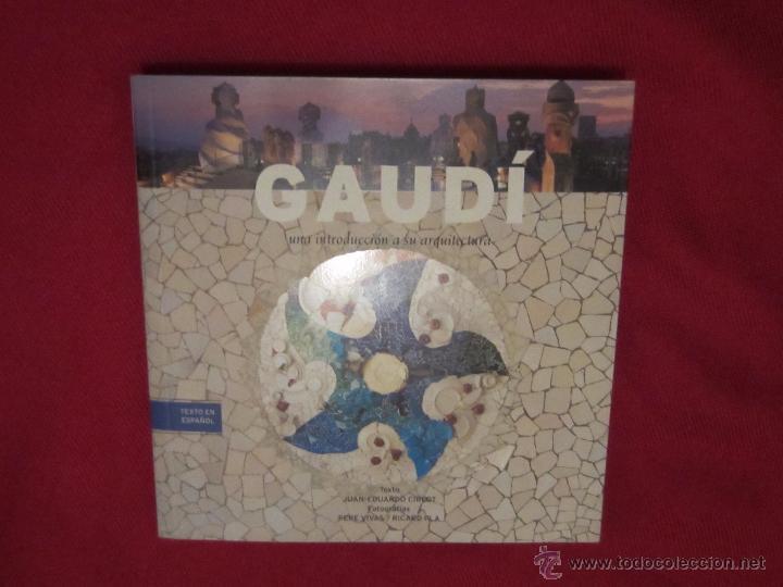 Libros antiguos: Gaudi , introducción a su arquitectura. - Foto 2 - 54480775