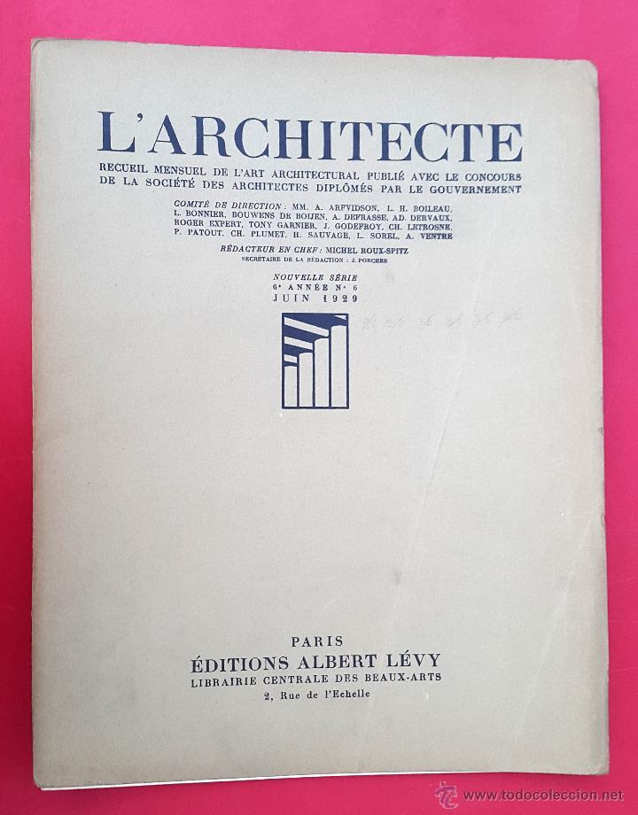 L'ARCHITECTE - JUIN 1929 (Libros Antiguos, Raros y Curiosos - Bellas artes, ocio y coleccion - Arquitectura)