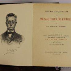 Libros antiguos: 5764- MONASTERIO DE POBLET. LUIS DOMENECH. EDI. MONTANER. 1927.. Lote 48510135