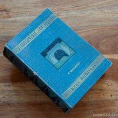 Libros antiguos: TRATADO GENERAL DE CONSTRUCCIÓN. OBRAS PÚBLICAS TOMO UNO.- CARLOS ESSELBORN. EDICIÓN 1928. Lote 55693774