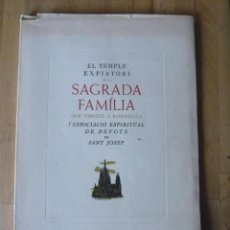 Libros antiguos: EL TEMPLE EXPIATORI DE LA SAGRADA FAMILIA QUE ERIGEIX L'ASSOCIACIÓ DE DEVOTS DE SANT JOSEP. Lote 55826338