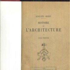 Libros antiguos: HISTOIRE DE L'ARCHITECTURE. A. CHISY. Lote 56091966