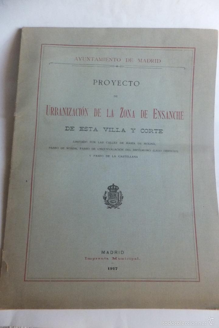 Libros antiguos: Emilio Alba Proyecto Urbanización Ensanche Villa y Corte ,con plano. Ayuntamiento Madrid 1917 - Foto 2 - 56334969