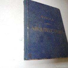 Libros antiguos: VIÑOLA-TRATADO PRÁCTICO ELEMENTAL DE ARQUITÉCTURA Ó ESTUDIO DE LOS CINCO ÓRDENES-1895?. Lote 56897700