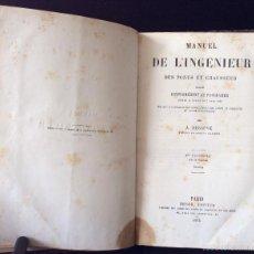 Libros antiguos: A. DEBAUVE MANUEL DE L' INGÉNIEUR DES PONTS ET CHAUSSÉES. 1873. Lote 57544307