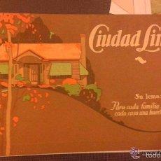 Libros antiguos: CIUDAD LINEAL MADRID. SU LEMA: PARA CADA FAMILIA UNA CASA, EN CADA CASA UN JARDÍN.. Lote 57734269