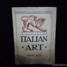 Libros antiguos: PRECIOSO LIBRO ANTIGUO SOBRE EL ARTE ITALIANO ITALIAN ART ROMA 1924 . Lote 58351024