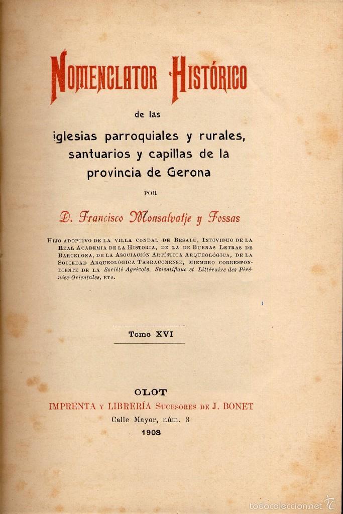 NOMENCLATOR HISTÓRICO IGLESIAS PARROQUIALES Y RURALES, SANTUARIOS Y CAPILLAS PROVINCIA GERONA. 1908 (Libros Antiguos, Raros y Curiosos - Bellas artes, ocio y coleccion - Arquitectura)